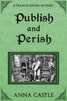 Publish and Perish (Francis Bacon Mystery, #4)