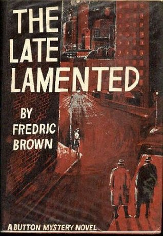 The Late Lamented