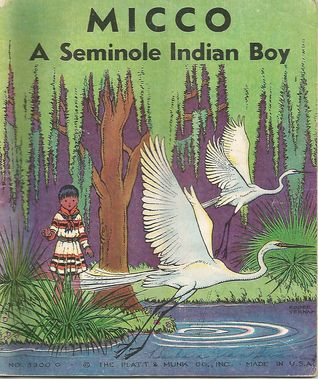 Micco: A Seminole Indian Boy