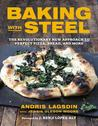 Baking with Steel...
