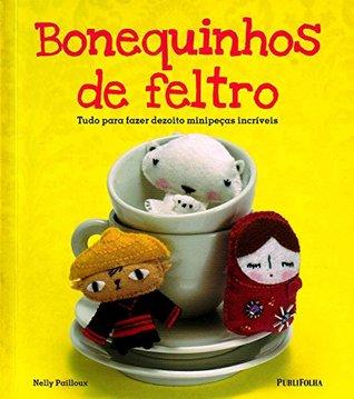 Bonequinhos de Feltro (Em Portuguese do Brasil)