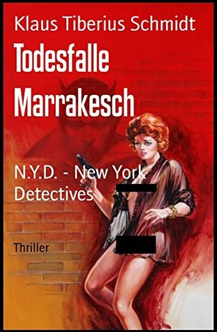 Todesfalle Marrakesch: N.Y.D. - New York Detectives