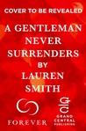 A Gentleman Never Surrenders by Lauren   Smith