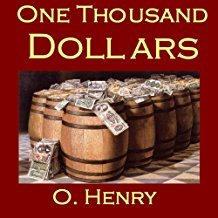 one thousand dollars by o henry character analysis
