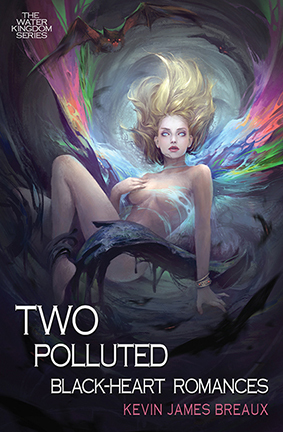 Two Polluted Black-Heart Romances by Kevin James Breaux