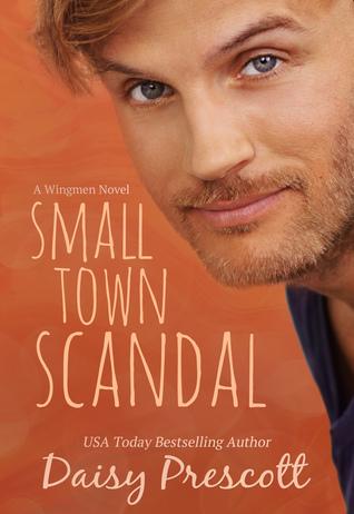Small Town Scandal (Wingmen, #5)