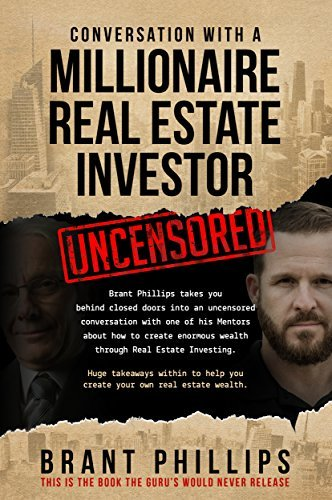 Conversation with a Millionaire Real Estate Investor