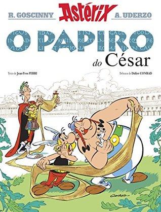 Astérix. O papiro do César (Infantil E Xuvenil - Cómics E-Book)
