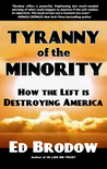 Tyranny of the Minority: How the Left is Destroying America