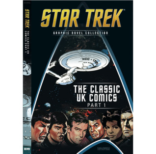 The Classic UK Comics Part 1 (Star Trek Graphic Novel Collection, #10)