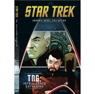 TNG: Intelligence Gathering (Star Trek Graphic Novel Collection, #11)