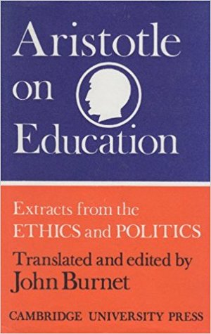 On Education: Extracts from the Ethics and Politics