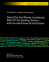 Deep-Dive Anti-Money Laundering AML/Cft for Banking & Finance