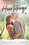 Phantom Heartstrings (Heartstrings #3)