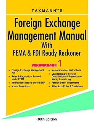 Foreign Exchange Management Manual With FEMA & FDI Ready Reckoner (Set of 2 Volumes) (30th Edition 2017)