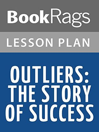 Lesson Plans Outliers: The Story of Success