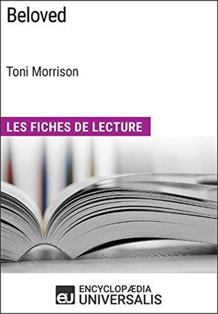 Beloved de Toni Morrison (Les Fiches de Lecture d'Universalis):