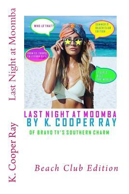 Last Night at Moomba: Beach Club Edition