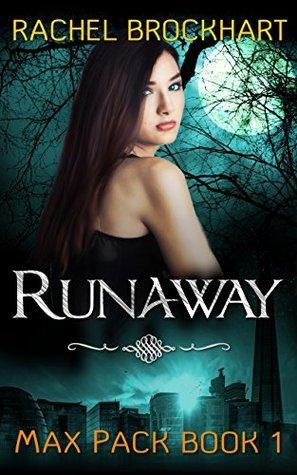 Runaway (Max Pack Book 1)