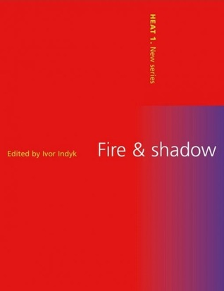 Fire and Shadow
