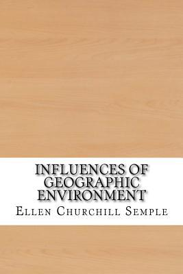 Influences of Geographic Environment