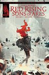 Pierce Brown's Red Rising: Sons of Ares #3 (Sons of Ares, #3)