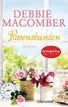 Rosenstunden by Debbie Macomber