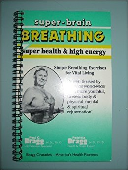 Bragg System of Super-Brain Breathing: For health and energy