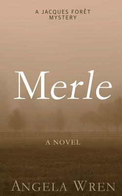 Merle (Jacques Forêt, #2)