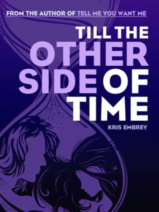 Till the Other Side of Time