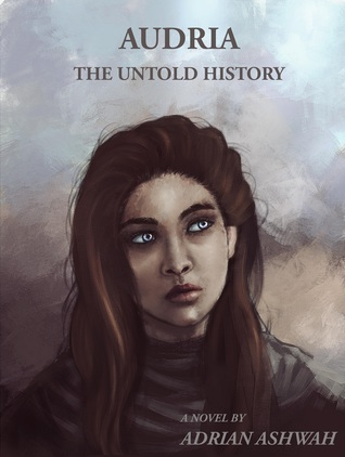 Audria - The Untold History by Adrian Ashwah