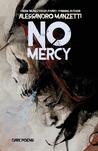 No Mercy by Alessandro Manzetti