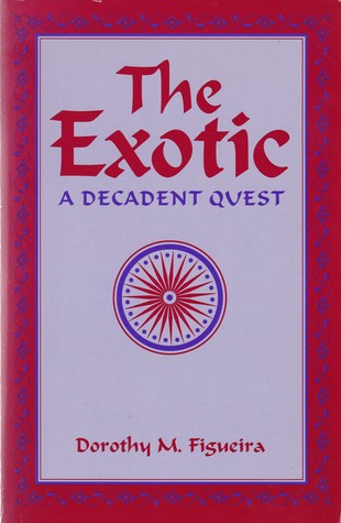 The Exotic: A Decadent Quest
