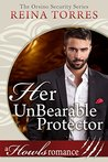 Her UnBearable Protector by Reina Torres