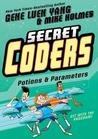 Potions & Parameters (Secret Coders, #5)
