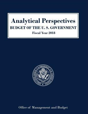 Analytical Perspectives, Budget of the United States: Fiscal Year 2018