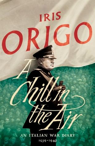 A Chill in the Air: An Italian War Diary 1939–1940