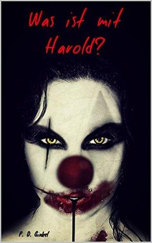 Was ist mit Harold?