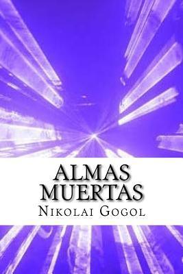 Almas Muertas (Spanish) Edition