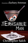 The Erasable Man by Chris Salch