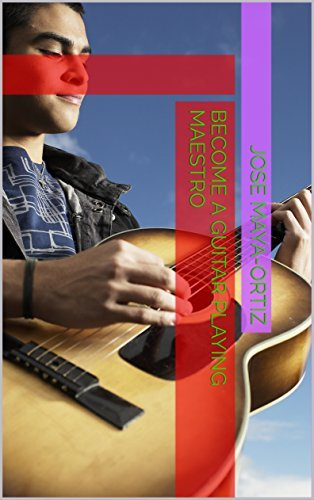 BECOME A GUITAR PLAYING MAESTRO