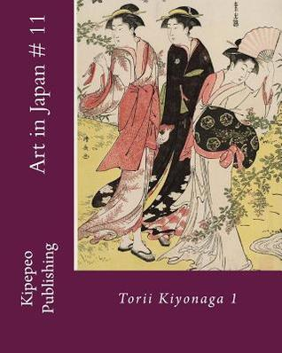 Art in Japan # 11: Torii Kiyonaga 1