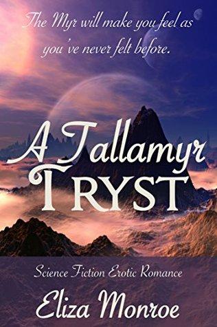 A Tallamyr Tryst