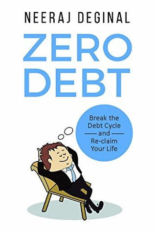 Zero Debt: Break the Debt Cycle and Reclaim Your Life
