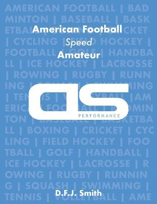 DS Performance - Strength & Conditioning Training Program for American Football, Speed, Amateur
