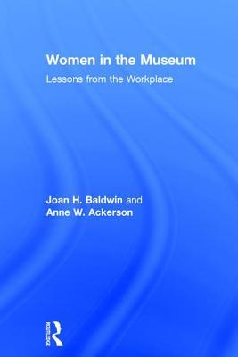 Women in the Museum: The Transformation of the 21st-Century Museum