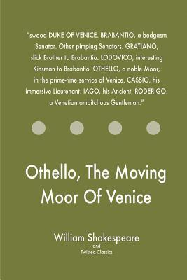 Othello, the Moving Moor of Venice