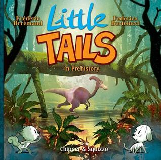 Little Tails in Prehistory