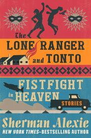 the lone ranger and tonto fistfight in heaven conflict