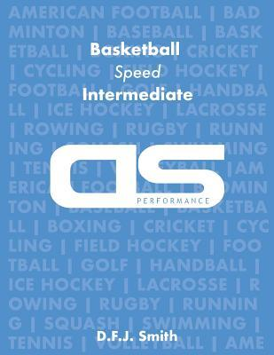 DS Performance - Strength & Conditioning Training Program for Basketball, Speed, Intermediate